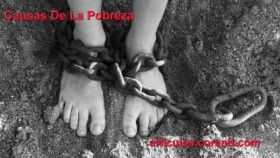 La causa principal de la pobreza es una mentalidad negativa, pero esto puede cambiarse. http://articulos.corentt.com/espiritu-de-superacion/
