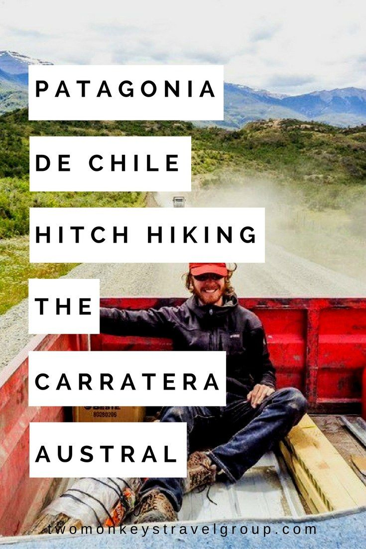 Patagonia de Chile – Hitch Hiking the Carretera Austral  It wasn't part of the plan, when we decided to go to Patagonia de Chile, we had never heard of the Carretera Austral.  We arrived in the dingy port town of Puerto Montt filled with excitement and enthusiasm, despite the haze of the overnight bus journey from Santiago. This was the where our real adventure would begin, a long journey through the fjords of Chilean Patagonia to the world famous Torres del Paine National Park.