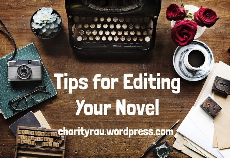 #Authortoolboxbloghop – Tips for Editing Your Novel by Charity Rau