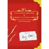 Fantastic Beasts And Where To Find Them (Turtleback School & Library Binding Edition) (School & Library Binding)By J. K. Rowling