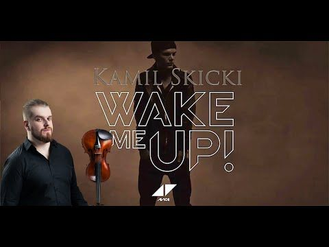 Kamil Skicki - Wake Me Up (Avicii Cover) - YouTube