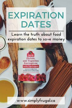 Learn the truth about food expiration dates so you can save money