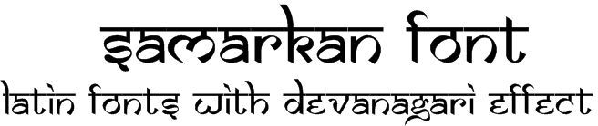 Samarkan font English (Latin) font in Hindi (Devanagari) style