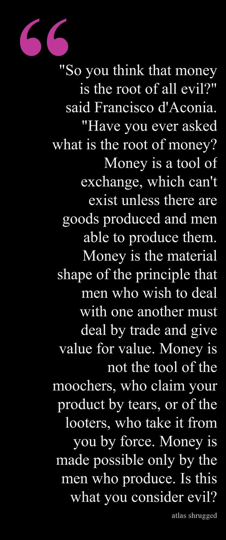 Atlas Shrugged Quotes: The Money Speech from Atlas Shrugged