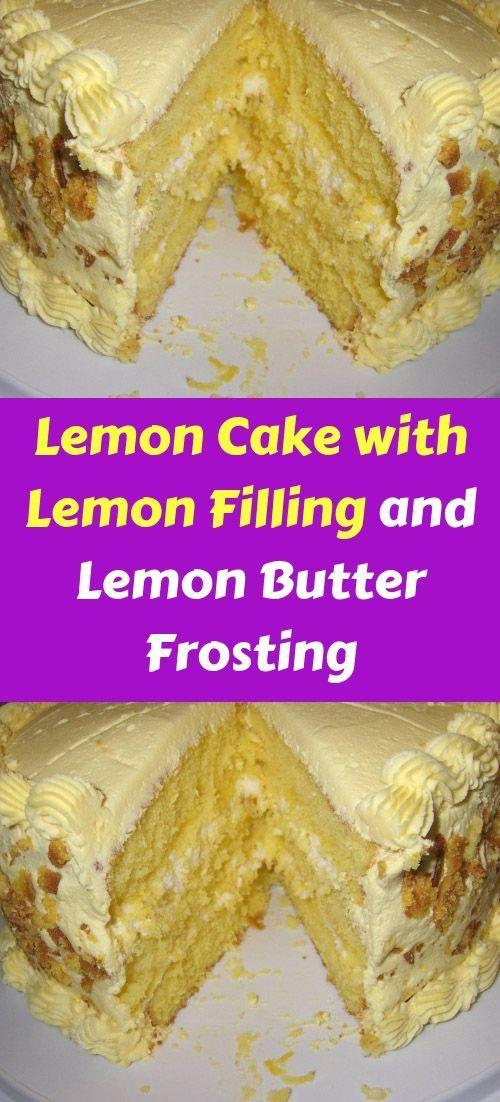 Zitronenkuchen mit Zitronenfüllung und Zitronenbutterglasur (1)   – Easy Desser…