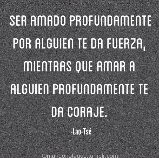#Frase de amor -Lao-Tse #citas #quotes