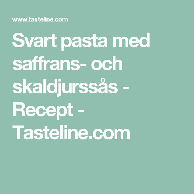 Svart pasta med saffrans- och skaldjurssås - Recept - Tasteline.com