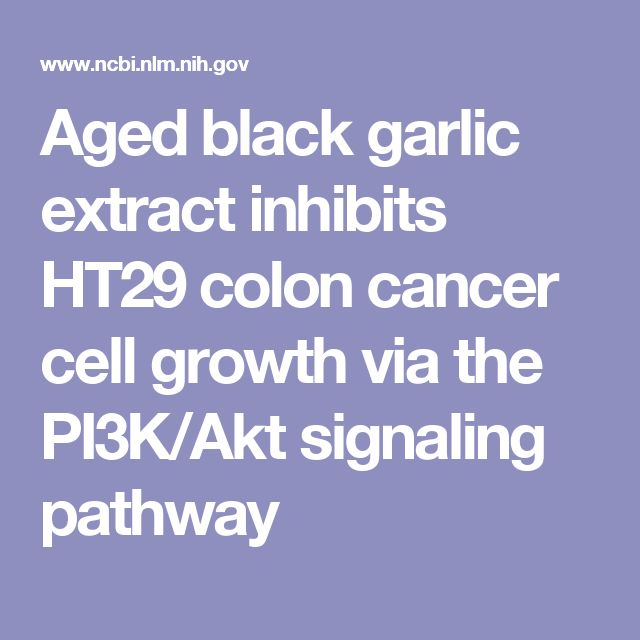 Aged black garlic extract inhibits HT29 colon cancer cell growth via the PI3K/Akt signaling pathway