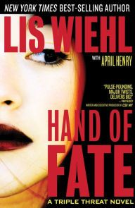 """Hand of Fate By Lis Wiehl with April Henry - From a New York Times bestselling author comes a pulse-pounding read: When a controversial radio host is murdered on the air, three tough women team up to catch the killer. """"Sure to be enjoyed by fans of J. D. Robb"""" (Library Journal)."""