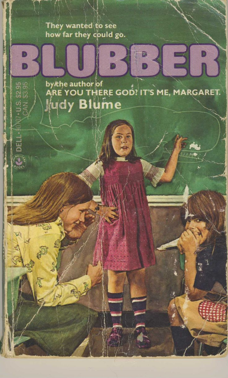 Blubber -- Judy Blume. Judy Blume is awesome. This book was a wonderful, painful read, every time.