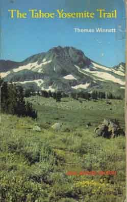 First published in 1970, The Tahoe to Yosemite Trail is one of the earlier publications in a long series of classic High Sierra trail guides...