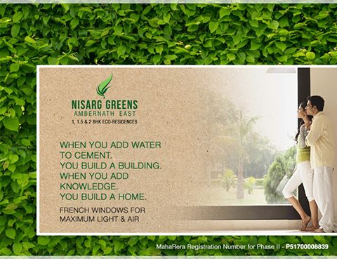 Nisarg Greens - Ambernath East 1, 1.5 & 2 BHK Eco-Residences  French Windows for Maximum Light & Air  #MahaRera Registration Number for Phase II - P51700008839  To know more log on to: http://www.nisarggroup.com/greens/ Or you can call on: 08655 787878 | SMS 'GREENS' to 56161  #NisargGreens #Ambernath #RealEstate #EcoLuxury #Property #Homes