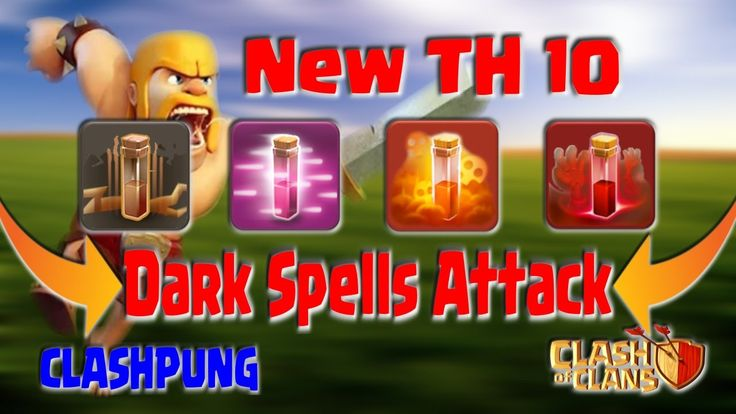 New TH10 All Dark Spells Attack Strategy Clash of Clans