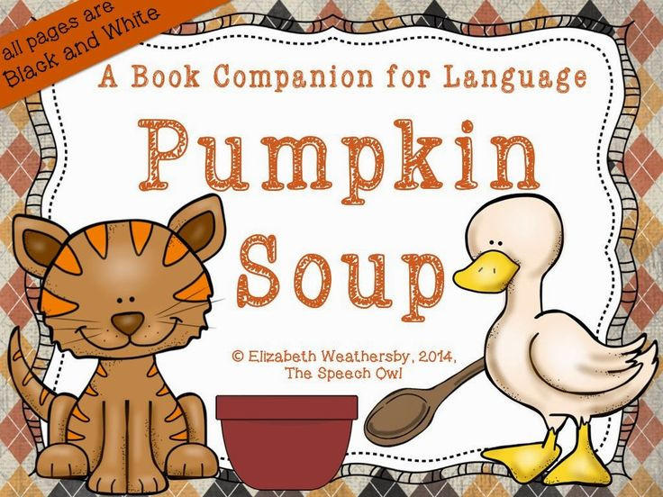 "Who wants some pumpkin soup?!?!?! It's Book Talk Tuesday and Wild About Books Wednesday so...I'm featuring the fantastic book ""Pumpkin Soup"" by Helen Cooper! Come see how I'm using this book in my therapy sessions!"