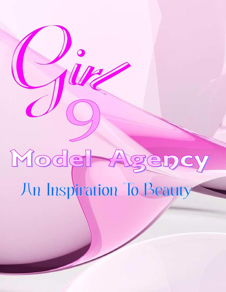 Girl 9 Model Agency u201cAn Inspiration to Beautyu201d Please visit our - audition form