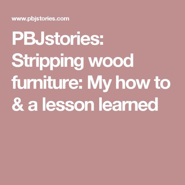 Best 25+ Stripping Wood Furniture ideas on Pinterest   Refinish ...