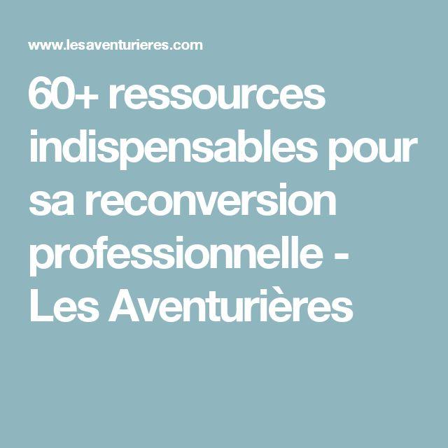 60+ ressources indispensables pour sa reconversion professionnelle - Les Aventurières