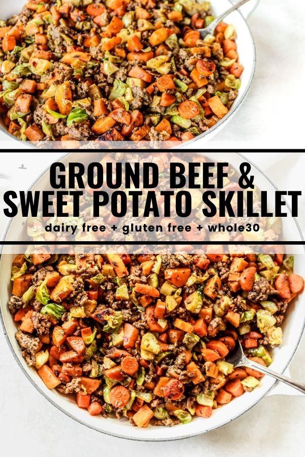 Ground Beef Sweet Potato Skillet Recipe In 2020 Sweet Potato Green Beans Sweet Potato Skillet Whole Food Recipes