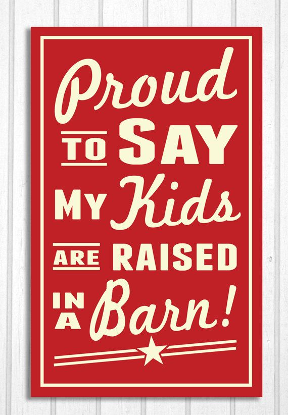 Kids Raised in a Barn Retro Look Sign by ZietlowsCustomSigns, $24.00