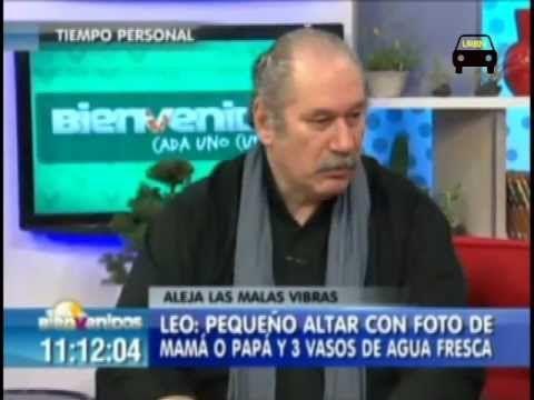 Pedro Engel entrega consejos alejar malas vibras- Bienvenidos Canal 13 Parte 1 - YouTube