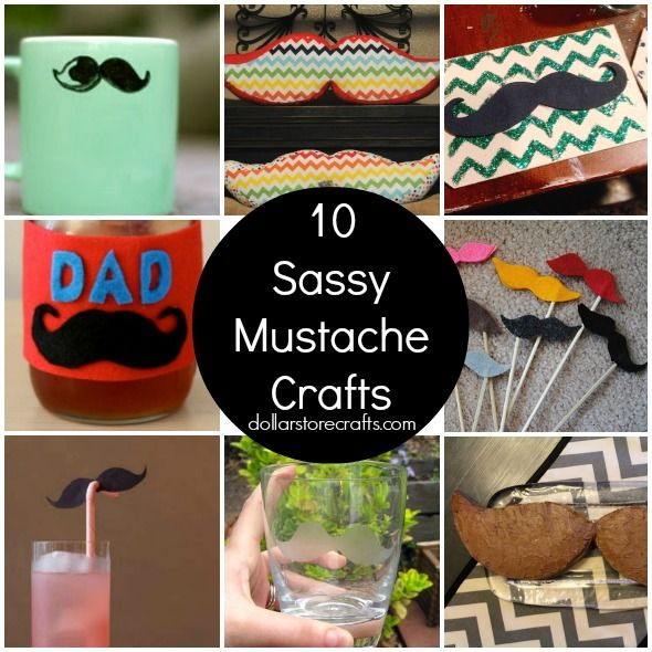 10 Sassy Mustache Crafts - Father's Day ideas?