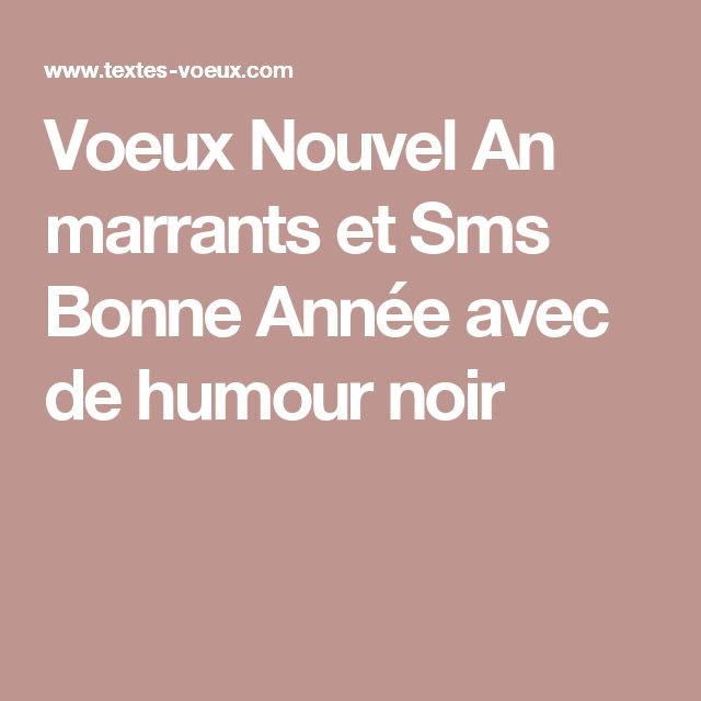 1000 id es sur le th me bonne ann e humour sur pinterest citation c 39 est vrai et je pense. Black Bedroom Furniture Sets. Home Design Ideas