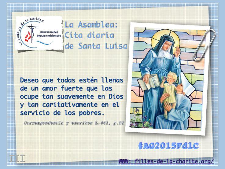Citas diarias desde los escritos de Santa Luisa de Marillac dispuestos para la Asamblea General 2015 de las Hijas de la Caridad de San Vicente de Paúl #AG2015FdlC #famvin #HijasDeLaCaridad