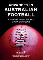 Researchers from Flinders University schools, led by Sport, Health and Physical Activity lecturers at the School of Education, provided their knowledge and expertise in the game of Australian rules to compile one of ACHPER's newest resources, Advances in Australian Football.  In this feature article, authors examine what readers can expect to learn in this text, including where Australian rules football has come from to where it is now from a range of angles.