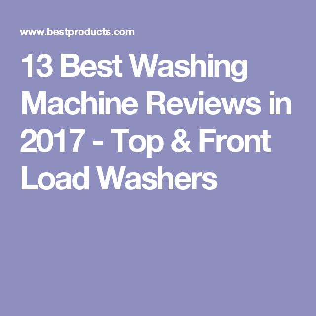 best front loading washing machine reviews