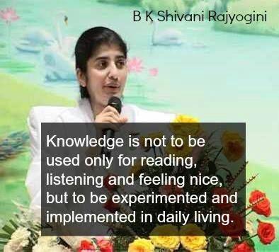 B K Shivani Rajyogini on Knowledge