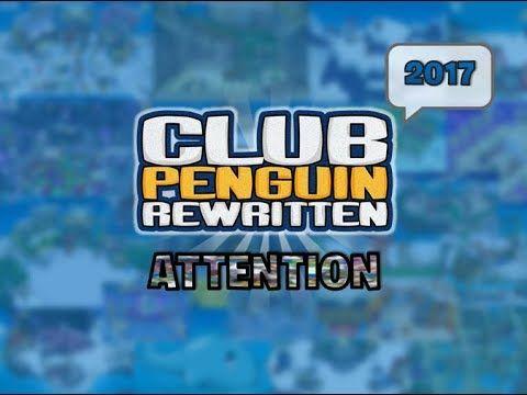 Club Penguin Rewritten - Attention (2017)