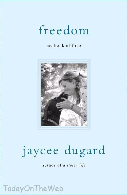 Freedom: My Book of Firsts Hardcover by Jaycee Dugard