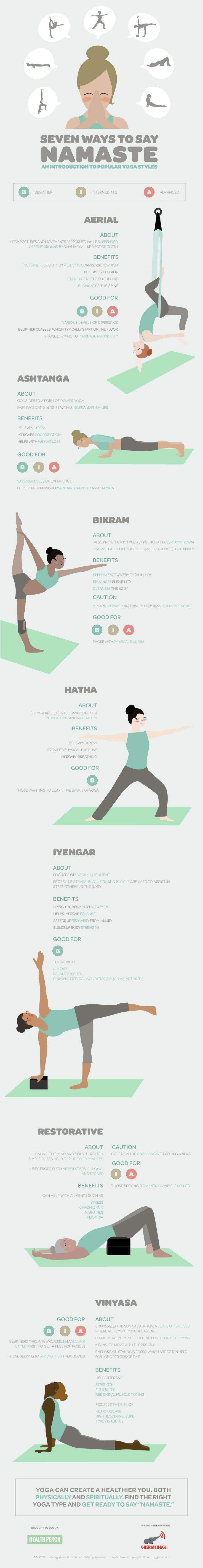 Seven Ways to Say Namaste by health perch: Challenge yourself with these different yoga styles by following the color coded labels to see which would fit your skill level - Beginner, Intermediate or Advanced.  The beauty of yoga is no matter what style you choose, you are participating in a physical and spiritual journey to strengthen your mind and body. #Infographic #Yoga_Styles