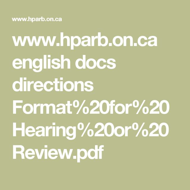 www.hparb.on.ca english docs directions Format%20for%20Hearing%20or%20Review.pdf