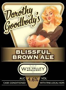 Dorothy Goodbody's Blissful Brown Ale- November  What better way to showcase some of our region's best hops than with a classic British brown ale? Suffice to say, the result is truly blissful! 4.6% ABV