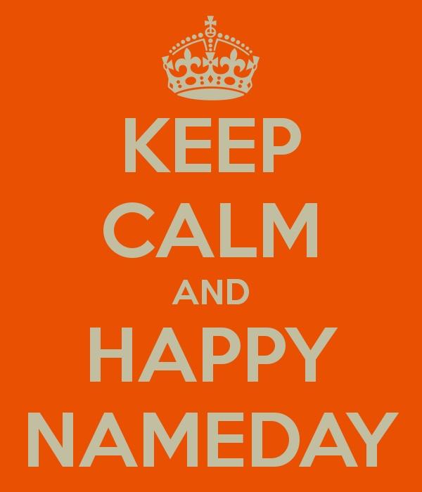 Keep Calm & Happy Nameday
