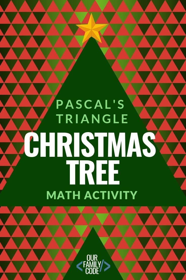Pascal S Triangle Christmas Tree Patterns Math Activity Math Activities Kids Learning Activities Math Art Activities