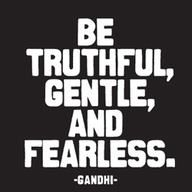 Ghandi quote .. love this one!