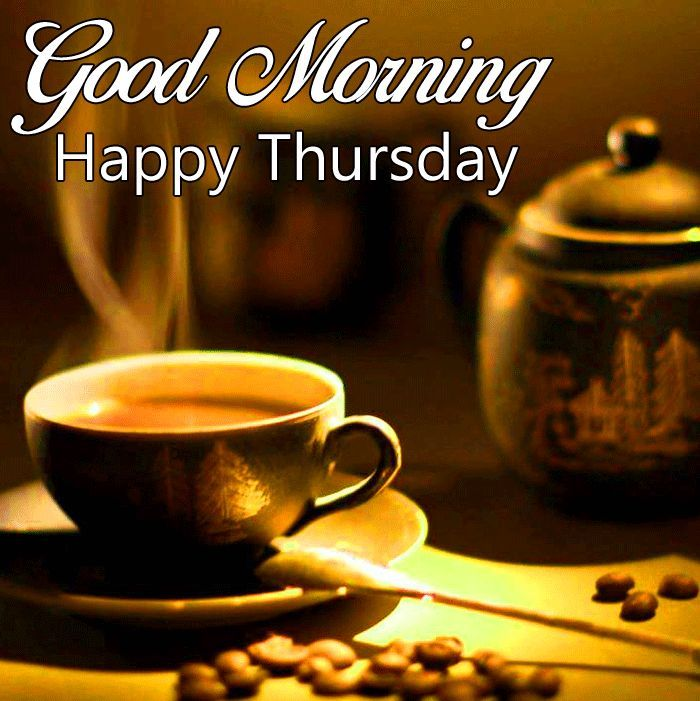 good morning happy thursday images with tea coffee free ...