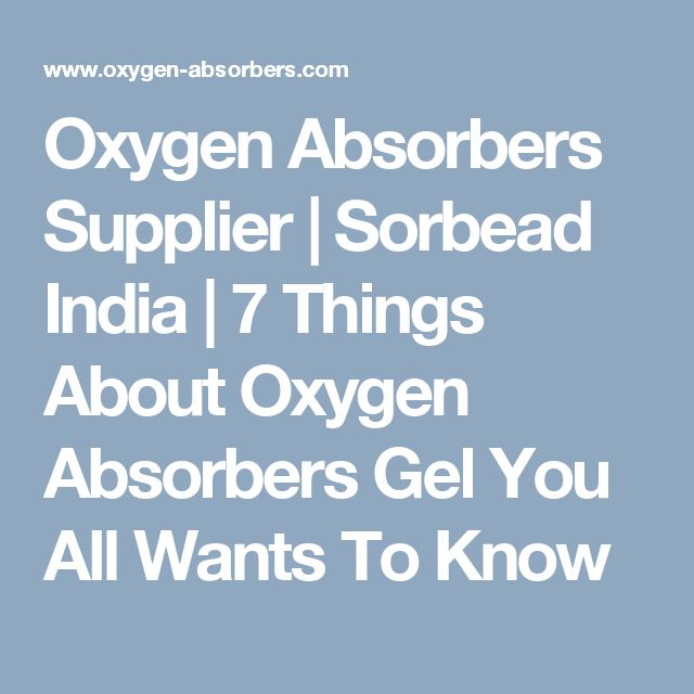 Oxygen Absorbers Supplier | Sorbead India | 7 Things About Oxygen Absorbers Gel You All Wants To Know