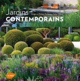 Editions Ulmer : jardins-contemporains-epures-sculptes-naturalistes-Brigitte PERDEREAU-Philippe PERDEREAU-Didier WILLERY