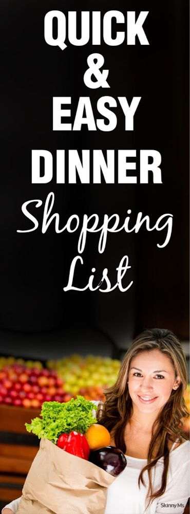 Quick & Easy Dinner Shopping List