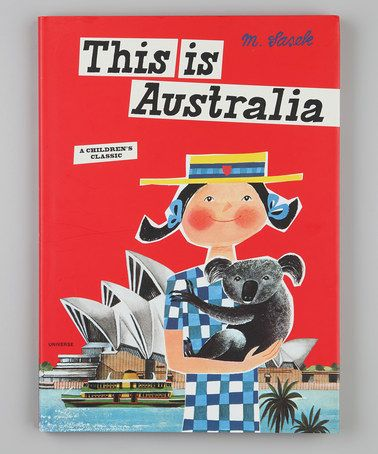 Take a look at this This Is Australia Hardcover by Random House on #zulily today!