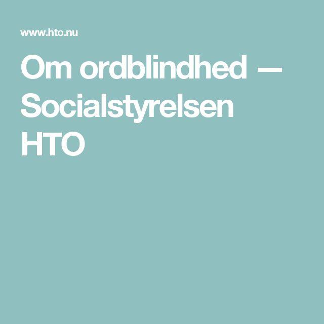 Om ordblindhed — Socialstyrelsen HTO