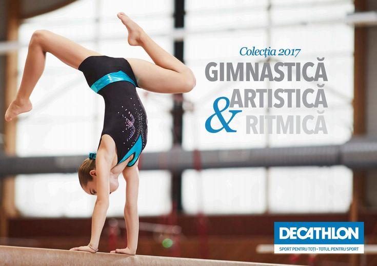 Catalog Decathlon Gimnastica Artistica & Ritmica 2017! Oferte si recomandari: body cu paiete, fara maneci 54,90 lei; body Lign + maneci lungi 129,90 lei;