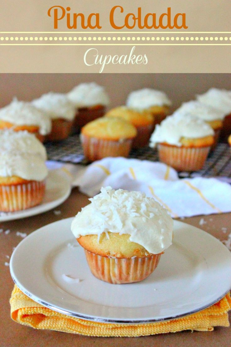 Pina Colada Cupcakes | Cookies, Cakes, & pies, oh my! | Pinterest