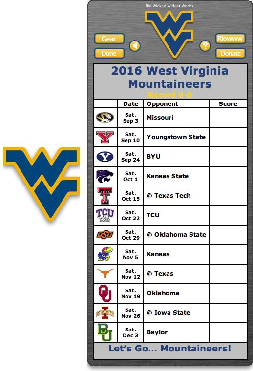 Free 2016 West Virginia Mountaineers Football Schedule Widget for Mac OS X - Let's Go... Mountaineers  http://riowww.com/teamPages/West_Virginia_Mountaineers.htm
