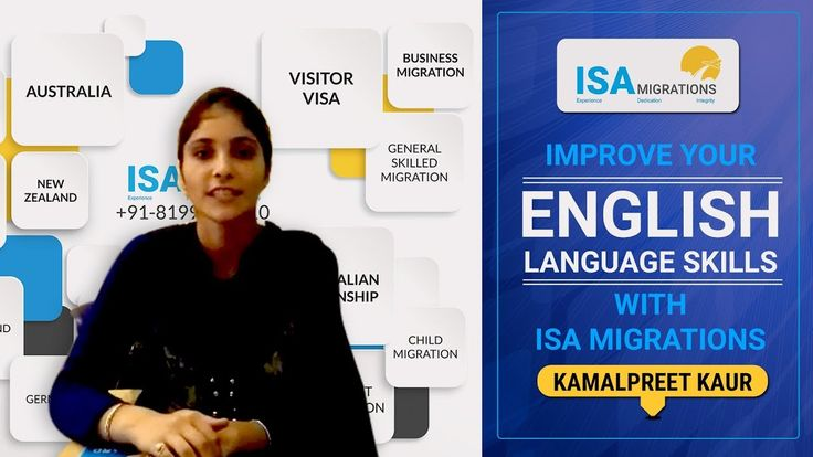 Improve Your English Language Skills with ISA Migrations - Kamalpreet Kaur