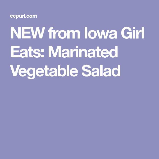 NEW from Iowa Girl Eats: Marinated Vegetable Salad