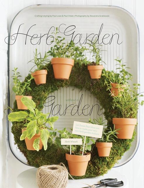 Herb Gardens without the Garden! Sweet Paul Summer 2012